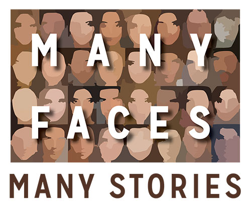 Many Faces Many Stories